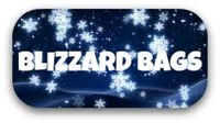 "Word Art ""Blizzard Bags"" . . . snowflakes in the background."